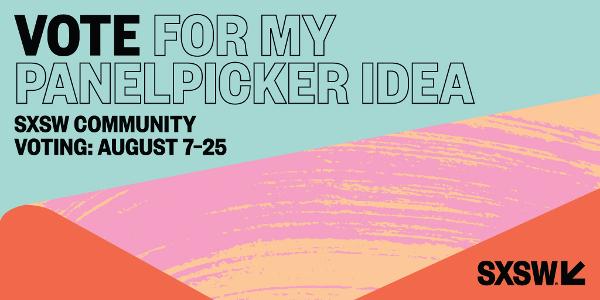 Vote for my PanelPicker Idea graphic